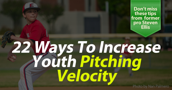 22 ways to increase youth pitching velocity banner